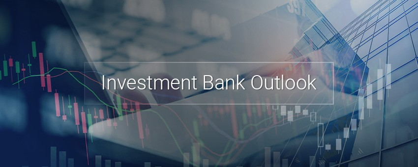 The Investment Bank Outlook 07-10-2019